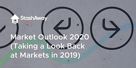 StashAway's Market Outlook 2020 tickets