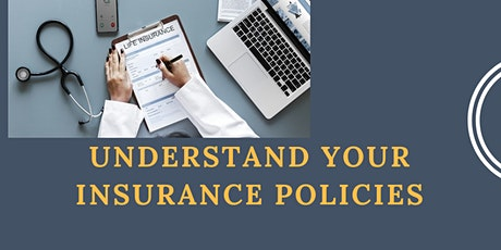 Understand Your Insurance Policies tickets