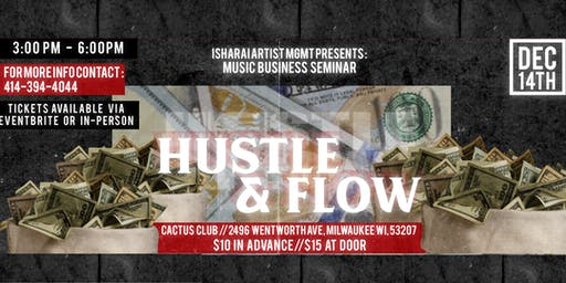 Isharai Artist Management Presents: Hustle & Flow Music Business Seminar