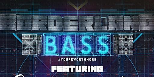 BorderLand Bass (El Paso Tx)