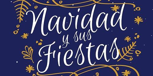 Navidad y Sus Fiestas - Christmas & Festivities