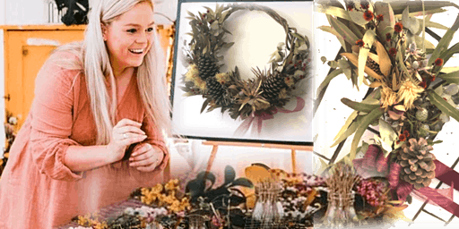 Everlasting Wreath Workshop - with Rhiannon from Forget Me Knot Flora