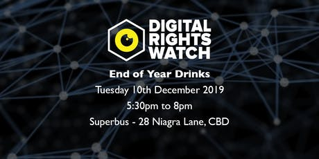 End of Year Drinks - Digital Rights Watch tickets