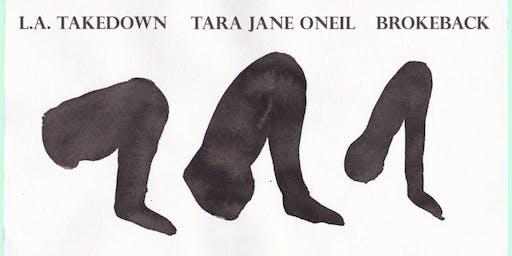 LA Takedown, Brokeback, Tara Jane O'Neil