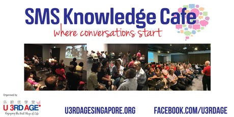 SMS (Seniors-Meet-Seniors) Knowledge Cafe #91 Happiness tickets