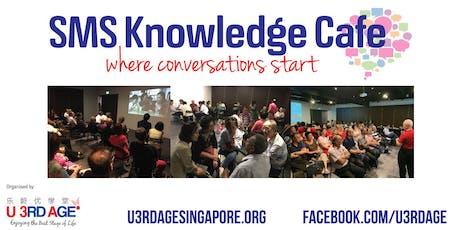 SMS (Seniors-Meet-Seniors) Knowledge Cafe #92 tickets