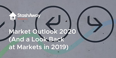 StashAway Market Outlook 2020 tickets