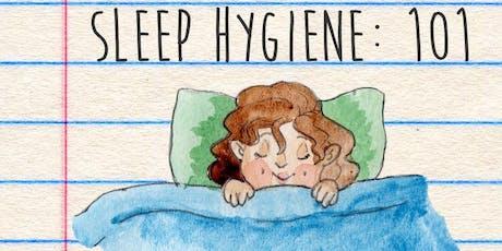 Sleep Hygiene tickets