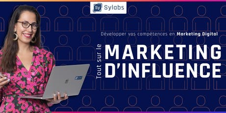 Tout sur le marketing d'influence #DigitalMarketingSeries billets