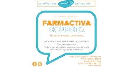 Farmactiva Conecta Madrid entradas