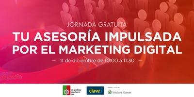 Tu asesoría impulsada por el Marketing Digital