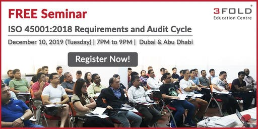 FREE Seminar: ISO 45001:2018 Requirements and Audit Cycle