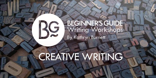 Beginner's Guide Introduction to Creative Writing