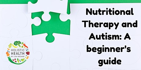 Nutritional Therapy for Autism: A beginner's guide tickets
