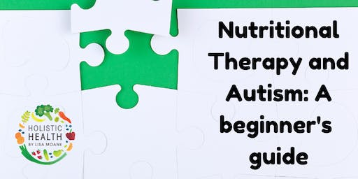 Nutritional Therapy for Autism: A beginner's guide