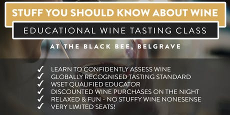 Stuff You Should Know About Wine - A wine masterclass you'll actually enjoy tickets