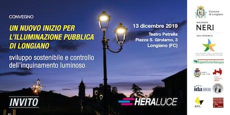 Hera Luce - Un nuovo inizio per l'illuminazione pubblica di Longiano biglietti