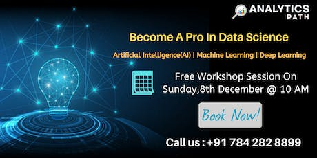Register For Free Data Science Interactive Workshop Session @ Analyticspath tickets