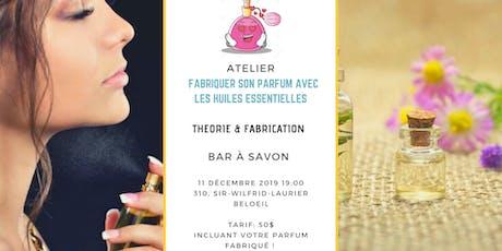 ATELIER - FABRIQUER SON  PARFUM NATUREL AVEC LES HUILES ESSENTIELLES tickets