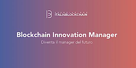 CORSO BLOCKCHAIN INNOVATION MANAGER_Milano | Gennaio 2020 biglietti
