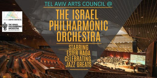 INVITATION: Israel Philharmonic Orchestra Celebrates Jazz @Thurs Dec 12 8pm