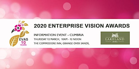 Free 2020 Enterprise Vision Awards Information Event 'Cumbria' tickets