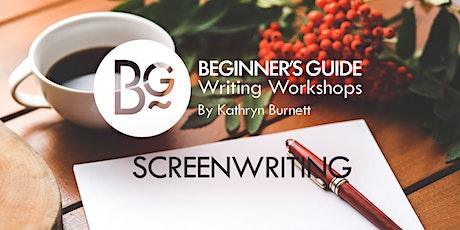 Beginner's Guide Writing Workshop: Screenwriting tickets