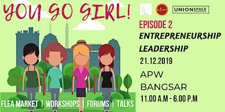 YOU GO GIRL! - Entrepreneurship & Leadership tickets