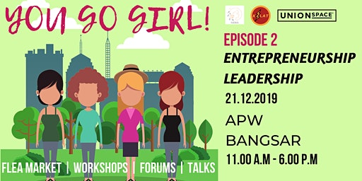 YOU GO GIRL! - Entrepreneurship & Leadership