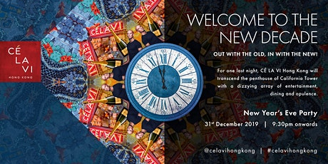 2020 - The New Decade - New Years Eve Party at CÉ LA VI Hong Kong tickets