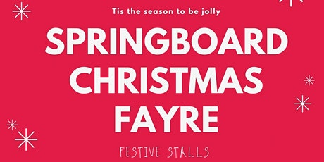 Springboard Christmas Fayre tickets