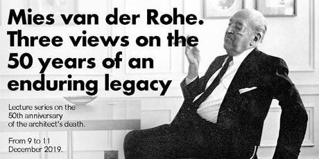 Conservation, restoration and reconstruction of  Mies van der Rohe heritage tickets