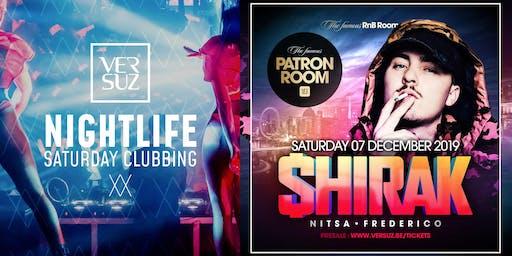 Versuz NightLife & Patron Room presents $hirak