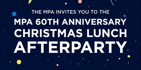 MPA Christmas Lunch 2019 - Afterparty tickets