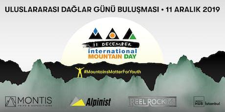 Uluslararası Dağlar Günü Buluşması / ReelRock14 Gösterimi #MountainsMatterforYouth tickets