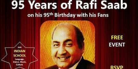 95 Years of Rafi Saab. tickets
