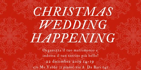 Wedding Christmas Happening biglietti