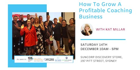 How To Grow A Profitable Coaching Business: Full Day Workshop tickets