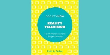Reality Television The TV Phenomenon That Changed the World - Book Launch tickets