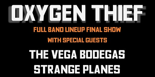 Oxygen Thief final full band show