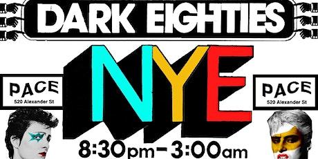 The Dark Eighties - NYE! tickets