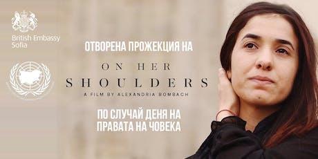 """Прожекция """"On Her Shoulders"""": Животът на Надя Мурад tickets"""