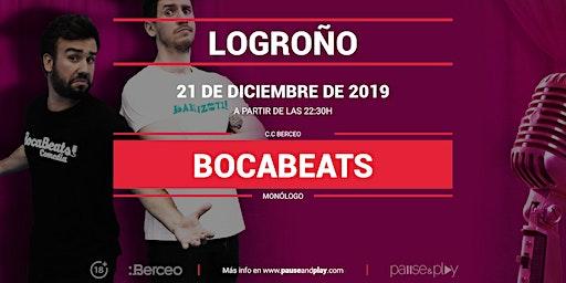 Monólogo Bocabeats en Pause&Play Berceo