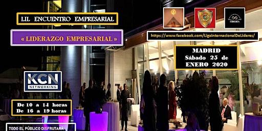 """LIL Encuentro Empresarial """" Liderazgo Empresarial """""""