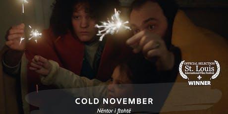 "Second screening of ""Cold November"" by Ismet Sijarina tickets"