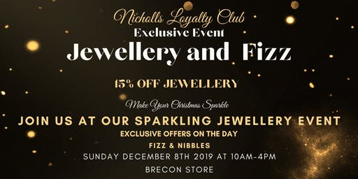 Nicholls Loyalty Club Jewellery Event - BRECON- SUNDAY DECEMBER 8TH -10-4PM