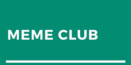 Meme Club tickets