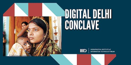 DIGITAL DELHI CONCLAVE ON IT AND HEALTH FOR ALL