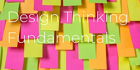 Workshop: Design Thinking Fundamentals tickets
