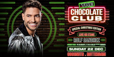 The Chocolate Club | Rolf Sanchez tickets